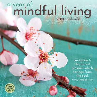 2020 A YEAR OF MINDFUL LIVING CAL
