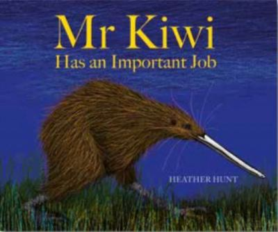 Mr Kiwi Has An Important Job (HB)