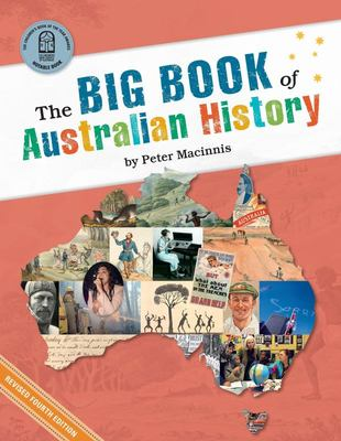 The Big Book of Australian History (PB)