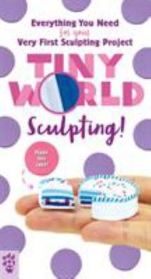 Sculpting! (Tiny World)