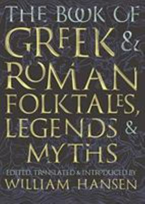 Book of Greek and Roman Folktales, Le...