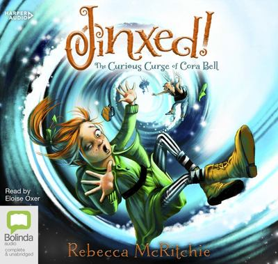 Jinxed!: The Curious Curse of Cora Bell audio