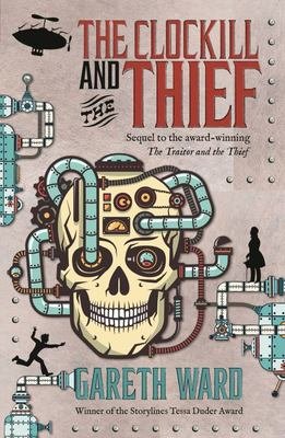 The Clockill and the Thief (The Traitor and Thief #2)