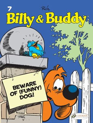 Billy & Buddy Vol 7. Beware Of (Funny) Dog!