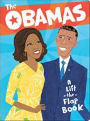The Obamas - A Lift-the-Flap Book