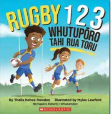 Rugby 123 / Whutuporo 123 (English Te Reo Maori Bilingual Edition)