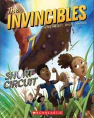 Short Circuit (#2 The Invincibles)