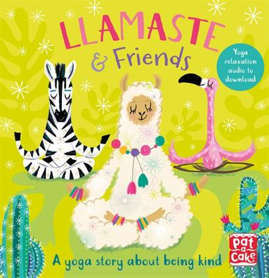 Llamaste and Friends