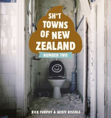 Sh't Towns of New Zealand - Number Two