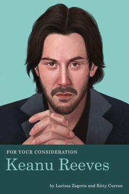 Keanu Reeves For Your Consideration