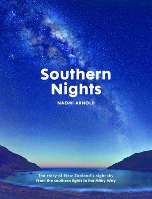 Southern Nights: The story of New Zealand's night sky