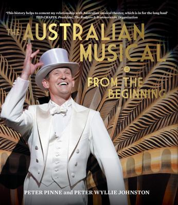 The Australian Musical - From the Beginning