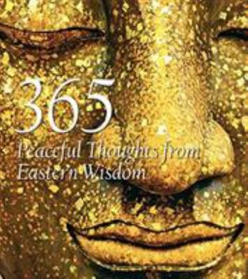 365 Peaceful Thoughts from Eastern Wisdom