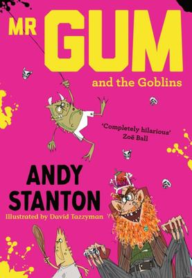 Mr Gum and the Goblins (Mr Gum #3)
