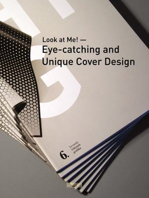 Look at Me! - Eye-Catching and Unique Cover Design