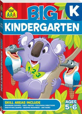 Kindergarten: Ages 5-6 (School Zone: Big Workbook)