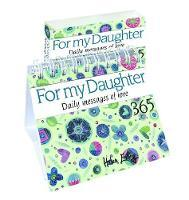 For My Daughter 365 Daily Messages