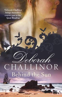Behind the Sun (Convict Girls #1)