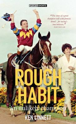 Rough Habit - The Unlikely Champion