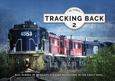 Tracking Back 2 - Newcastle & Lake Macquarie in the Early 90s