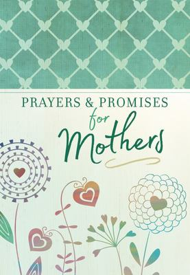Prayers and Promises for Mothers