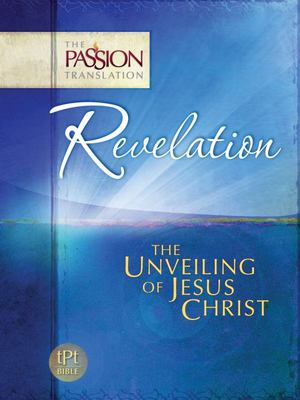 Revelation - The Unveiling of Jesus Christ