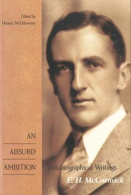 An Absurd Ambition: Autobiographical Writings