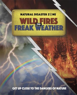 Wild Fires and Freak Weather