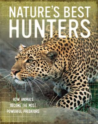 Hunters - How Animals Become the Most Powerful Predators