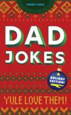 Dad Jokes: Yule Love Them!