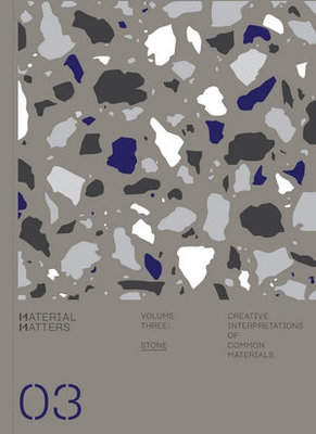 Material Matters - 03: Stone
