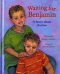 Waiting for Benjamin - A Story about Autism