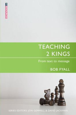 Teaching 2 Kings - From Text to Message