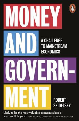 Money and Government: A Challenge to Mainstream Economics