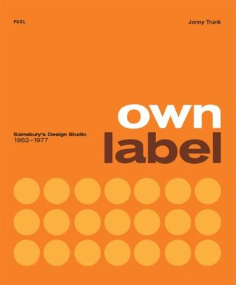 Own Label: Sainsbury's Design Studio: 1962 - 1977
