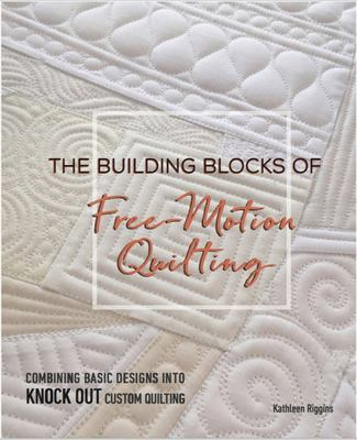 Building Blocks of Freemotion Quilting