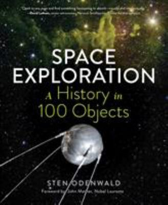 Space Exploration - A History in 100 Objects