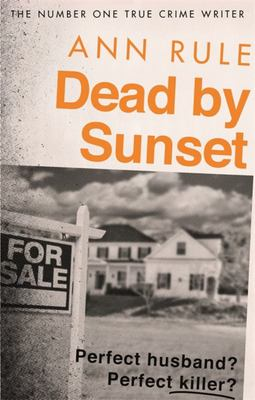 Dead by Sunset - Perfect Husband? Perfect Killer?