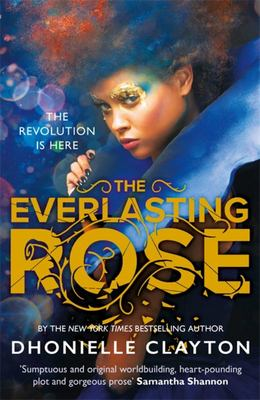The Everlasting Rose (#2 The Belles)