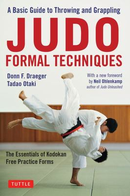 Judo Formal Techniques - A Guide to Throwing and Grappling