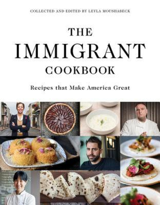 Immigrant Cookbook - Recipes That Make America Great