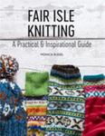 Fair Isle Knitting - The Ultimate Guide