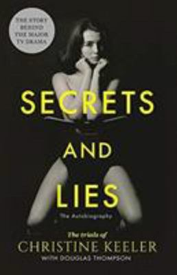 Secrets and Lies - The Trials of Christine Keeler