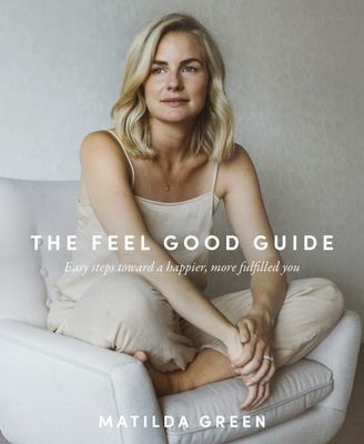 The Feel Good Guide