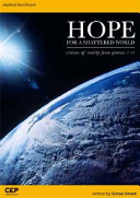 HOPE FOR A SHATTERED WORLD STUDENT WORKBOOK