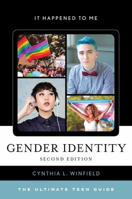 Gender Identity - The Ultimate Teen Guide