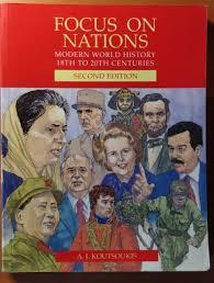 Focus on Nations Modern World History 18th to 20th Centuries 2nd Ed - United