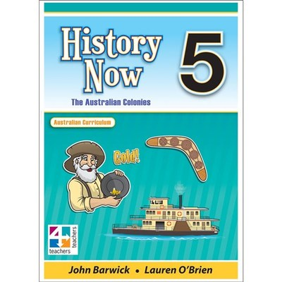 History Now 5 - The Australian Colonies - AC - T4T