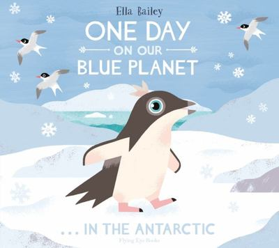 One Day on Our Blue Planet 2: In the Antarctic (PB)