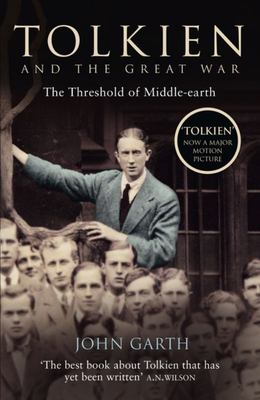 Tolkien and the Great War : The Threshold of Middle-earth